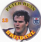 1994 Coca-Cola QLD Pog #13 - Peter Ryan