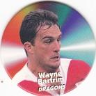 1997 Fatty's Turn it Up Pog #31 - Wayne Bartrim