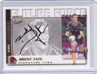 2002 Challenge Future Force Signature Card FF22 - Brent Tate