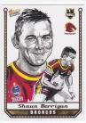 2007 Champions SK02 Sketch Card Shaun Berrigan