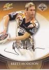 2008 Champions FS47 Foiled Signature Brett Hodgson