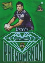 2010 Champions P04 Diamond Phenomenon - Cameron Smith