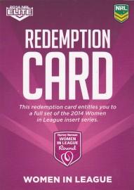 2014 Elite Women in League Redemption Card