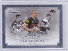 2019 Elite Retirement Parallel (Case Card) RP10/15 - Tim Browne #08/50