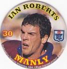 1994 Coca-Cola QLD Pog #30 - Ian Roberts
