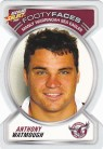 2006 Accolade FF050 Footy Face - Anthony Watmough