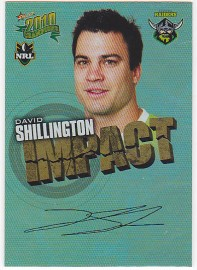 2010 Champions IS09 Impact Foiled Signature David Shillington