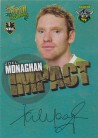 2010 Champions IS11 Impact Foiled Signature Joel Monaghan