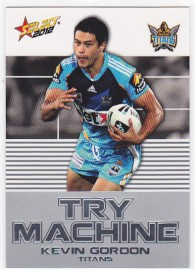 2012 Champions TM16 Try Machine Kevin Gordon