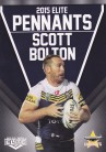 2015 Elite Pennants EP41 - Scott Bolton
