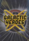 2015 Traders Galactic Heroes GH05 - Title Card