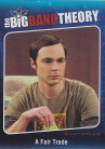 The Big Bang Theory Season 5 Quotables QTB03 - A Fair Trade