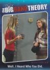 The Big Bang Theory Season 5 Quotables QTB07 - Well, I heard who you did