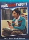 The Big Bang Theory Season 5 Quotables QTB08 - She is gonna break his heart